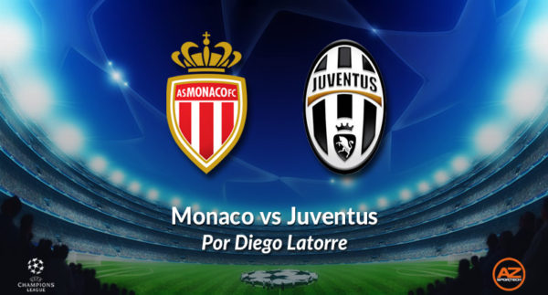 AZsportech - Monaco vs Juventus por Diego Latorre